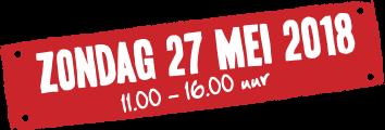 Zondag 27 mei 2018 Open dag: 11:00 - 16:00 uur