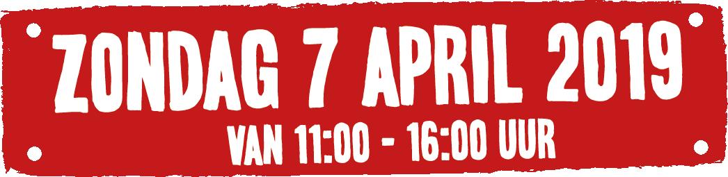 Zondag 7 april 2019 Open dag: 11:00 - 16:00 uur